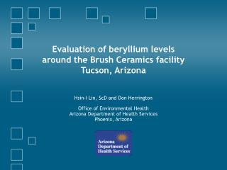 Evaluation of beryllium levels around the Brush Ceramics facility Tucson, Arizona