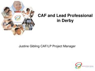 CAF and Lead Professional in Derby