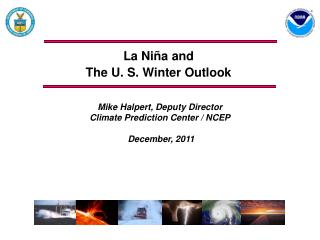 La Niña and  The U. S. Winter Outlook
