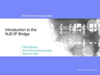 Introduction to the NJE/IP Bridge