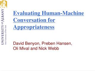 Evaluating Human-Machine Conversation for Appropriateness