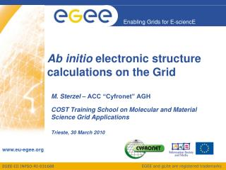 Ab initio  electronic structure calculations on the Grid