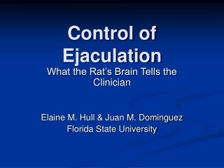 Control of Ejaculation