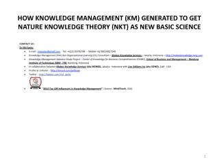 HOW KNOWLEDGE MANAGEMENT (KM) GENERATED TO GET NATURE KNOWLEDGE THEORY (NKT) AS NEW BASIC SCIENCE
