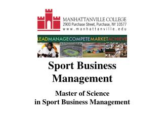 Sport Business Management  Master of Science  in Sport Business Management