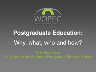 Postgraduate Education: