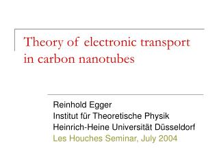 Theory of electronic transport in carbon nanotubes
