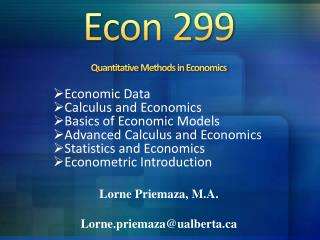 Econ 299 Quantitative Methods in Economics