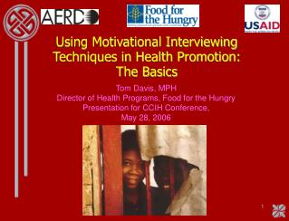 Using Motivational Interviewing Techniques in Health Promotion: The Basics