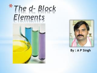The d- Block Elements