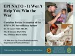 EPI NATO - It Won t  Help You Win the War