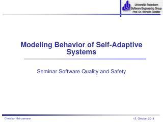 Modeling Behavior of Self-Adaptive Systems