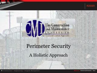 Perimeter Security A Holistic Approach