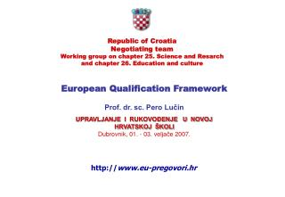 European Qualification Framework Prof. dr. sc. Pero Lučin