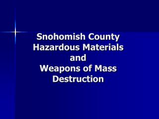 Snohomish County Hazardous Materials and Weapons of Mass Destruction