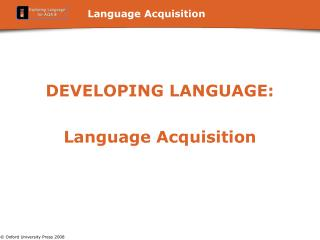 Language Acquisition