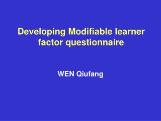 Developing Modifiable learner factor questionnaire