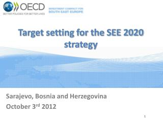 Target setting for the SEE 2020 strategy