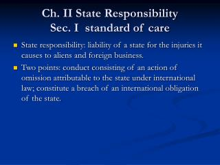 Ch. II State Responsibility   Sec. I  standard of care