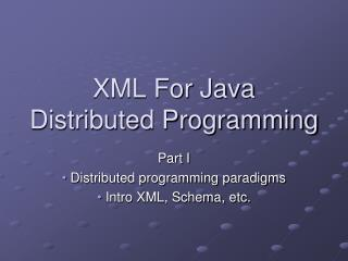 XML For Java Distributed Programming