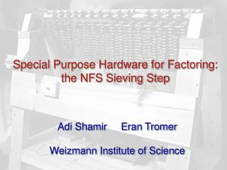 Special Purpose Hardware for Factoring: the NFS Sieving Step