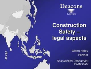 Construction Safety –  legal aspects