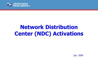 Network Distribution  Center (NDC) Activations