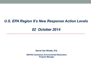 U.S. EPA Region 9's New Response Action Levels 02  October 2014