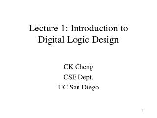Lecture 1: Introduction to Digital Logic Design