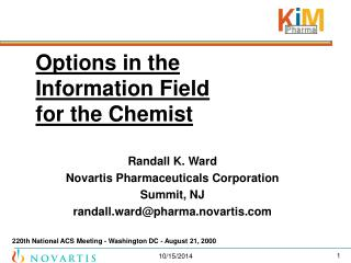 Options in the  Information Field  for the Chemist