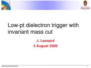 Low-pt dielectron trigger with invariant mass cut