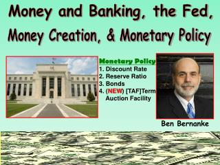 Money and Banking, the Fed,