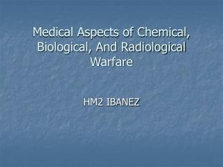 Medical Aspects of Chemical, Biological, And Radiological Warfare