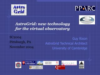 AstroGrid: new technology for the virtual observatory