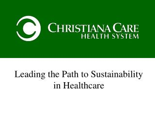 Leading the Path to Sustainability in Healthcare