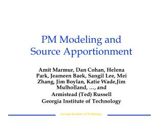 PM Modeling and  Source Apportionment