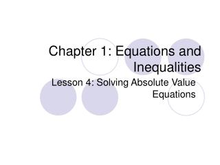 Chapter 1: Equations and Inequalities