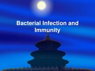 Bacterial Infection and Immunity