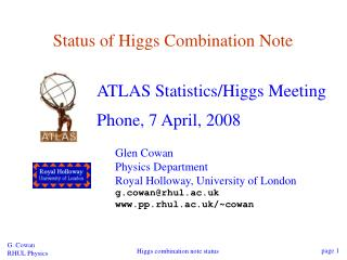 Status of Higgs Combination Note