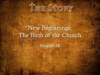 New Beginnings: The Birth of the Church