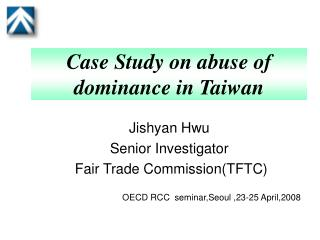 Case Study on abuse of dominance in Taiwan