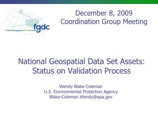 National Geospatial Data Set Assets: Status on Validation Process