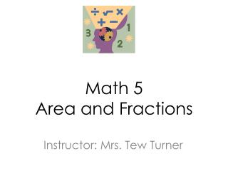 Math 5 Area and Fractions