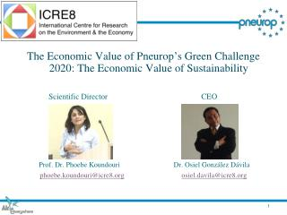 The Economic Value of Pneurop ' s Green Challenge 2020: The Economic Value of Sustainability