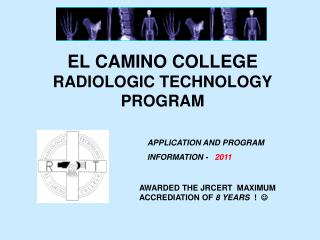 EL CAMINO COLLEGE RADIOLOGIC TECHNOLOGY PROGRAM