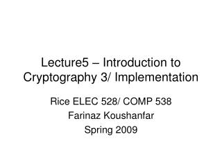 Lecture5 – Introduction to Cryptography 3/ Implementation