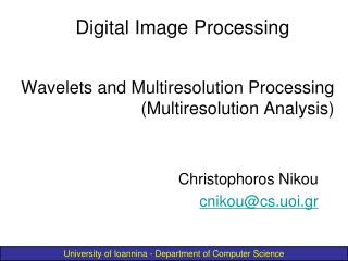 Wavelets and Multiresolution Processing (Multiresolution Analysis)