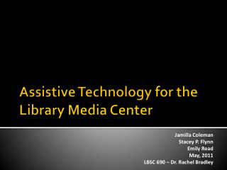 Assistive Technology  for the Library Media Center