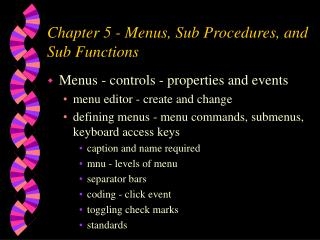 Chapter 5 - Menus, Sub Procedures, and Sub Functions