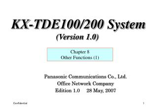 Panasonic Communications Co., Ltd. Office Network Company Edition 1.0     28 May, 2007